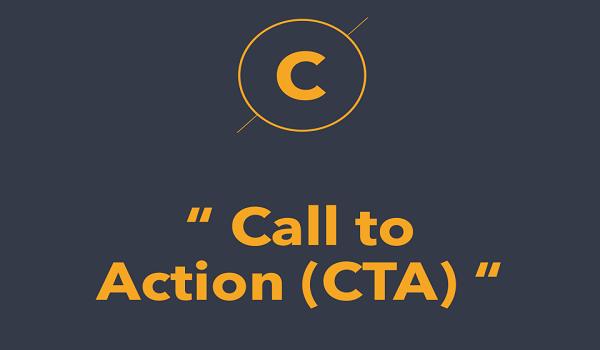 CTA – Lời kêu gọi hành động mà bất cứ doanh nghiệp nào cũng nên có