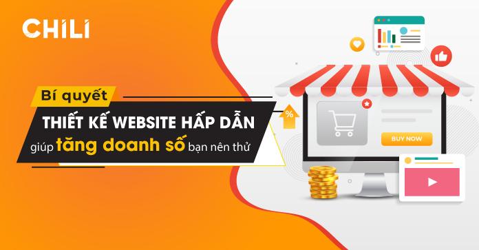 Bí quyết thiết kế website hấp dẫn giúp tăng doanh số bạn nên thử