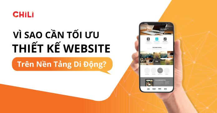 Vì sao cần tối ưu thiết kế Website trên nền tảng di động?